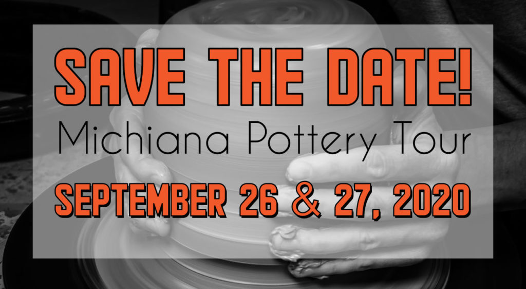 Michiana Pottery Tour: Sept. 26 and 27, 2020